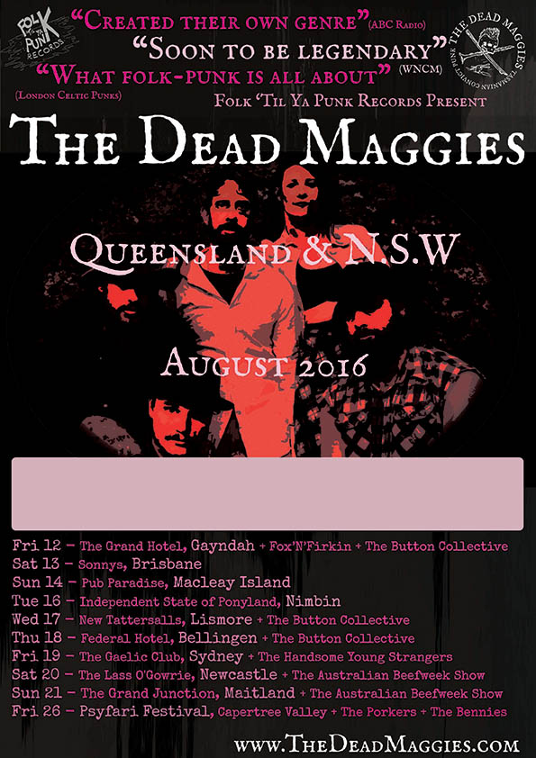 The Dead Maggies Tour