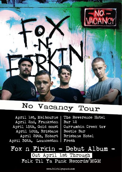 Fox 'N' Firkin No Vacancy Tour